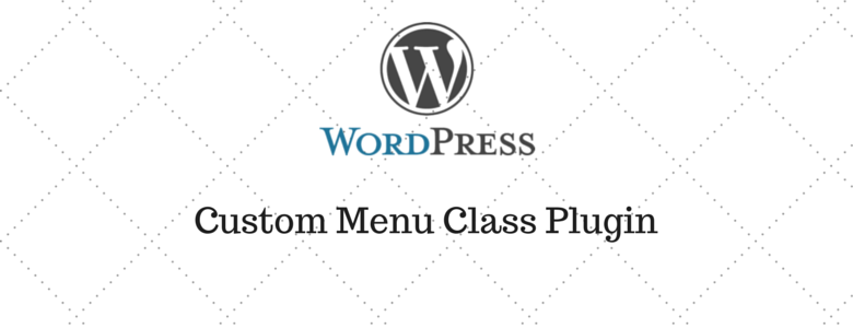 WordPress Plugin: Custom Menu Class